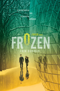 Taken, Tome 2 : Frozen