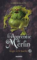 L'apprentie de Merlin, tome 2 : L'ogre et le bouclier