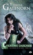 Les Sœurs de la lune, Tome 10 : Courting Darkness