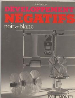 Developpement Negatifs Noir Et Blanc Livre De J Prioleaud