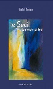Couverture du livre : Le seuil du monde spirituel