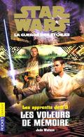 Star Wars, La Guerre des étoiles - Les apprentis Jedi, tome 3 : Les Voleurs de mémoire