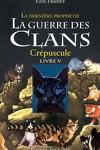 couverture La Guerre des clans - La Dernière Prophétie, tome 5 : Crépuscule