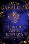 couverture Le Cercle de pierre, tome 9 : L'Écho des coeurs lointains - 1 : Le prix de l'indépendance