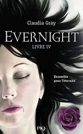 Evernight, Tome 4 : Afterlife