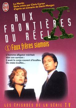 Couverture du livre : Aux frontières du réel, Tome 5 : Faux frères siamois