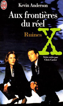 Couverture de The X-Files - Les romans originaux, Tome 4 : Ruines