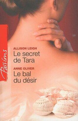 Couverture du livre : Le secret de Tara / Le bal du désir