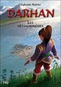 Darhan, Tome 5 : Les Métamorphoses