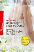 Un mariage chez les Dante ; Une étincelle de désir