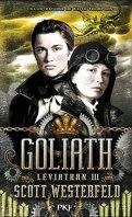 Léviathan, Tome 3 : Goliath