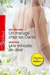 couverture Un mariage chez les Dante ; Une étincelle de désir