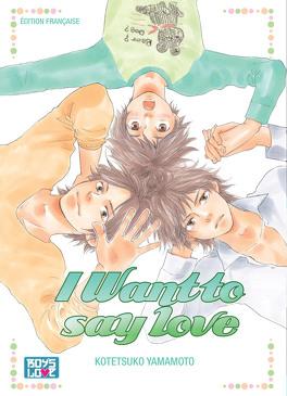 Couverture du livre : I Want To Say Love