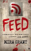 Feed, Tome 1