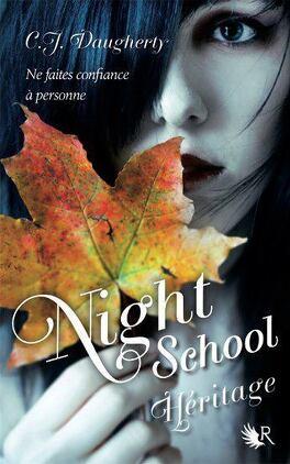 Couverture du livre : Night School, tome 2 : Héritage