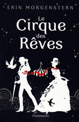 Couverture du livre : Le Cirque des rêves