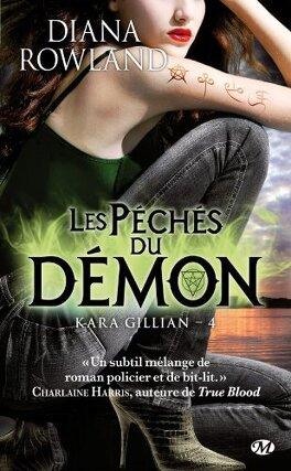 Couverture du livre : Kara Gillian, Tome 4 : Les Péchés du Démon