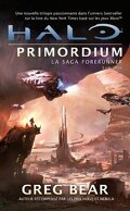 Halo, La Saga Forerunner, Tome 2 : Primordium