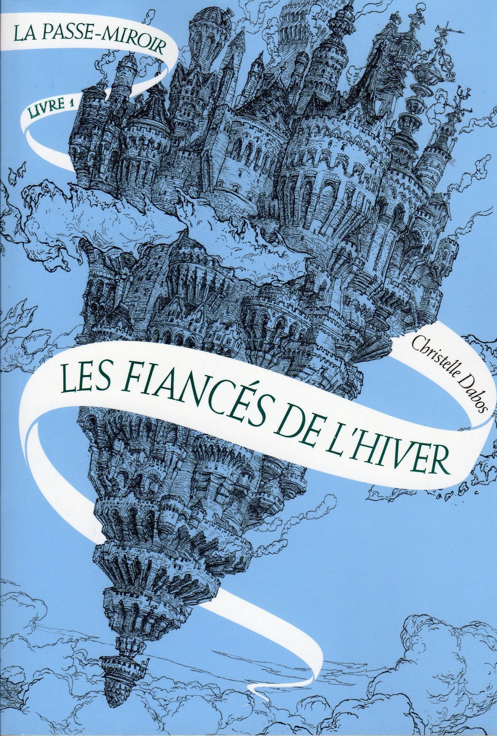 La Passe Miroir tome 1 : Les Fiancés de l'Hiver