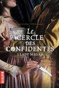Les Espionnes de la Reine, Tome 1 : Lady Megan