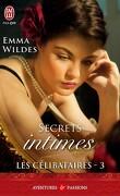 Les Célibataires, Tome 3 : Secrets intimes