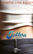 Tattoo, Tome 1 : Tattoo
