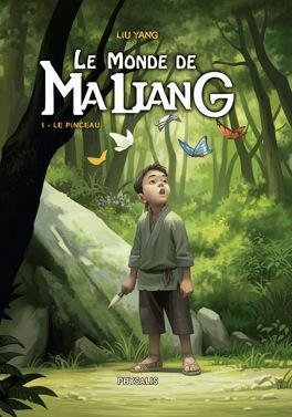 Couverture du livre : Le Monde de Maliang, Tome 1 : Le Pinceau