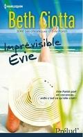 Les Chroniques d'Evie Parish, tome 1 : Imprévisible Evie