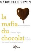 La Mafia du chocolat, Tome 1