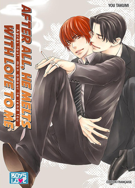 Couverture du livre : After all, he melts with love to me