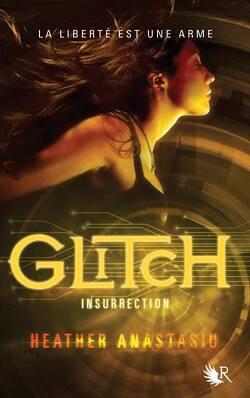 Couverture de Glitch, Tome 3 : Insurrection