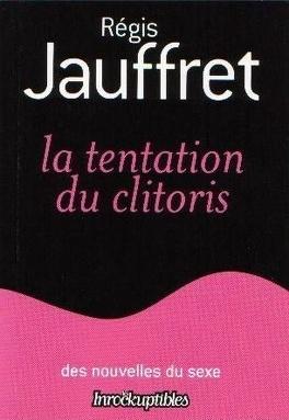 Couverture du livre : La tentation du clitoris
