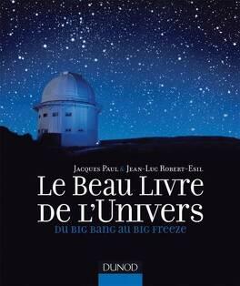 Couverture du livre : Le Beau Livre de l'Univers