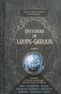 Histoires de loups-garous, Tome 1