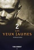Les Yeux Jaunes, Tome 2 : Purgatoire