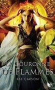 La Trilogie de braises et de ronces, Tome 2 : La Couronne de flammes