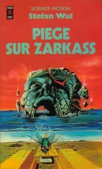 Couverture du livre : Piège sur Zarkass