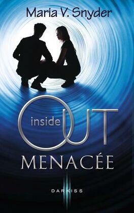 Couverture du livre : Inside Out, Tome 2 : Menacée