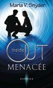 Inside Out, Tome 2 : Menacée