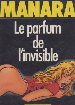 Couverture du livre : Le parfum de l'invisible, tome 1