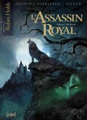 Couverture du livre : L'Assassin Royal, tome 6 : Oeil-de-nuit (Bd)