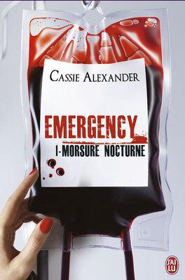 Couverture du livre : Emergency, Tome 1 : Morsure Nocturne