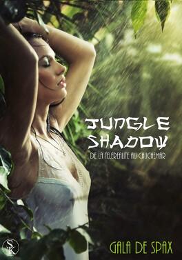 Couverture du livre : Jungle Shadow, de la téléréalité au cauchemar