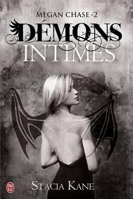Couverture du livre : Megan Chase, Tome 2 : Démons intimes