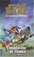 Star Wars, La Guerre des étoiles - Les apprentis Jedi, tome 11 : Chasseuse de primes