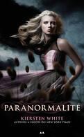 Paranormalité, Tome 1 : Paranormalité