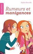 Signé Juliette, Tome 5 : Rumeurs et Manigances