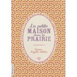 Couverture du livre : La petite maison dans la prairie, tome 1