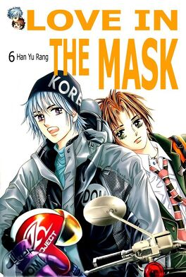 Couverture du livre : Love In The Mask, Tome 6