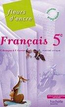 Francais 6e Fleur D Encre 2009 Livre De Chantal Bertagna